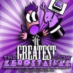 The Greatest Show EP / ZEROSTAILAZ