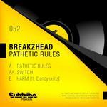 Pathetic Rules / BREAKZHEAD