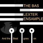 And The Beat Goes On / THE BAS LEXTER ENSAMPLE
