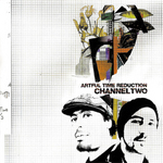 Artful Time Reduction / CHANNEL TWO