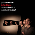 Intuitions / YVAN ROBILLIARD