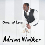 Oasis Of Love / ADRIAN WALKER