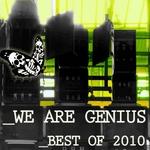We Are Genius Best Of 2010